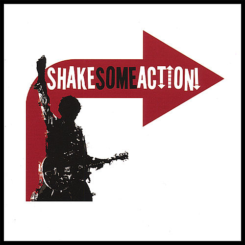 Shake Some Action! by Shake Some Action!