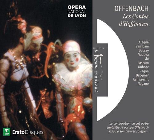 Offenbach : Les Contes d'Hoffmann [Extraits] von Kent Nagano
