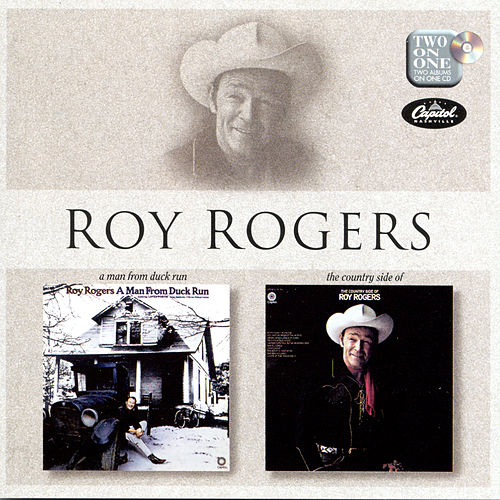 A Man from Duck Run/The Country Side of Roy Rogers by Roy Rogers