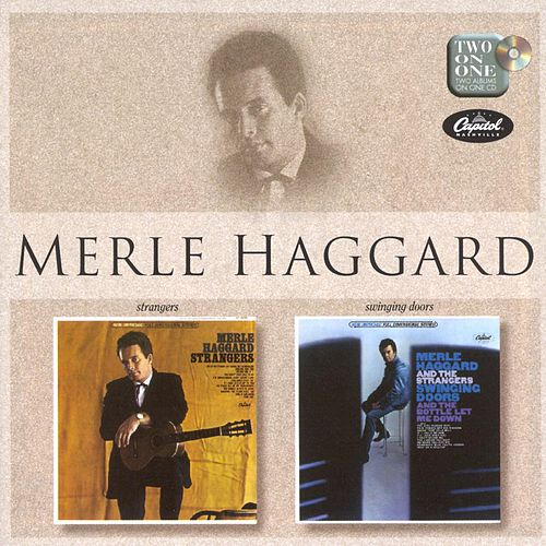 Strangers/Swinging Doors de Merle Haggard And The Strangers
