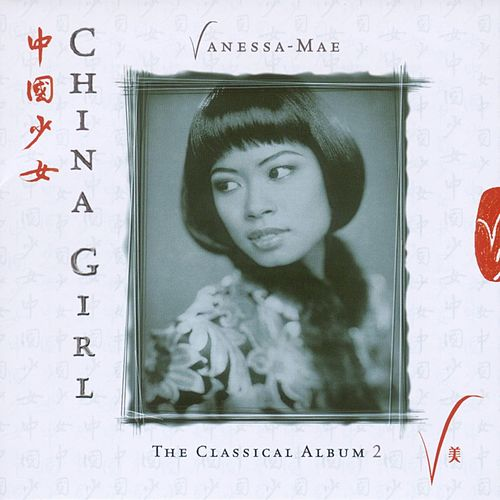 China Girl - The Classical Album 2 de Vanessa Mae