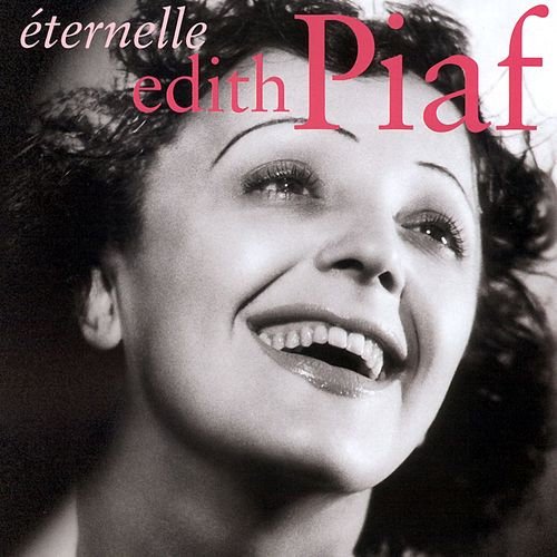 Eternelle by Edith Piaf