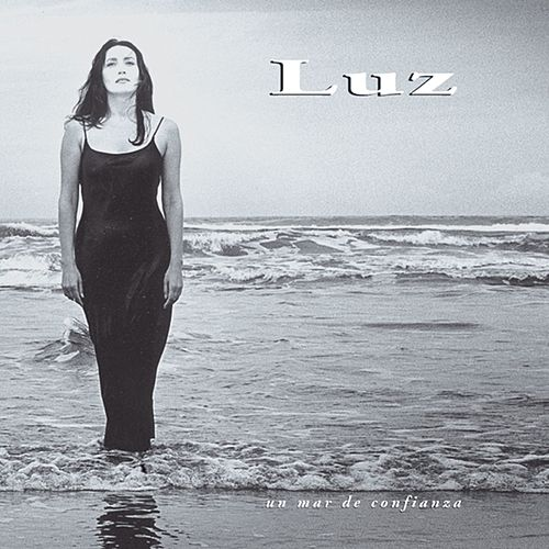 Un Mar De Confianza by Luz