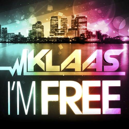 I'm Free by Klaas