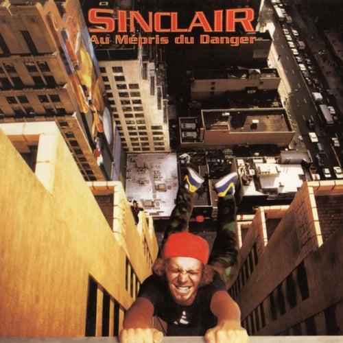 Au mépris du danger von Sinclair