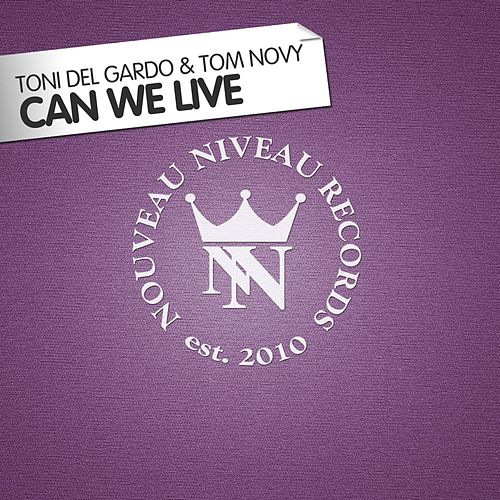 Can We Live by Tom Novy