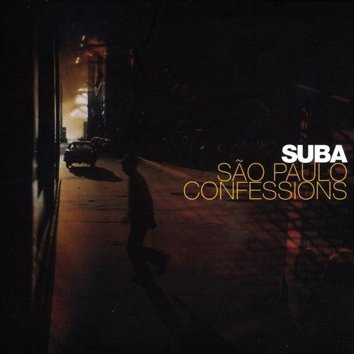 Sao Paulo Confessions by Suba
