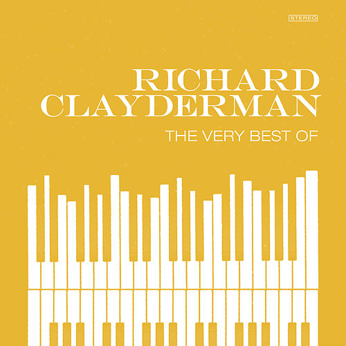 The Very Best Of by Richard Clayderman