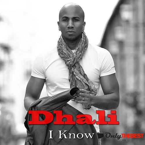 I Know by Dhali