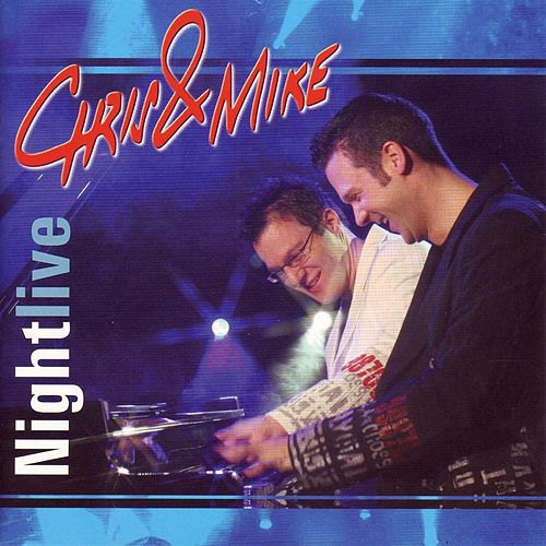 Nightlive de Chris and Mike