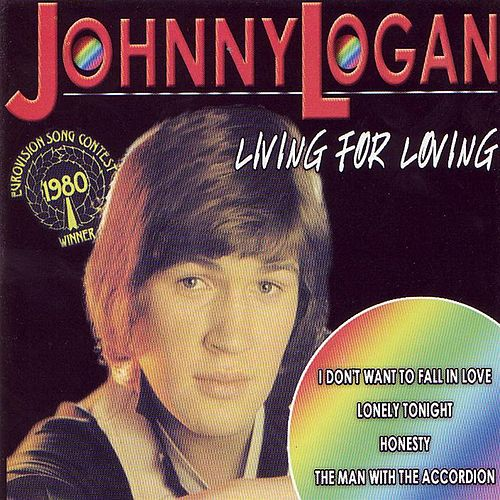 Living for Love by Johnny Logan