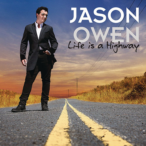 Life Is A Highway by Jason Owen