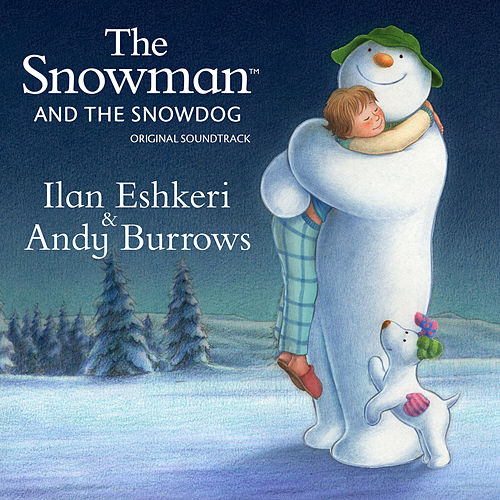 The Snowman & The Snowdog - Original Soundtrack de Ilan Eshkeri