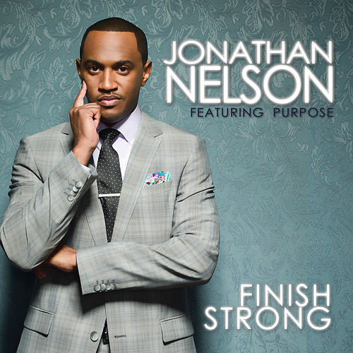 Finish Strong by Jonathan Nelson