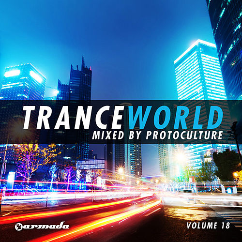Trance World, Vol. 18 (Mixed Version) von Various Artists
