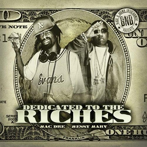 Dedicated to the Riches von Mac Dre