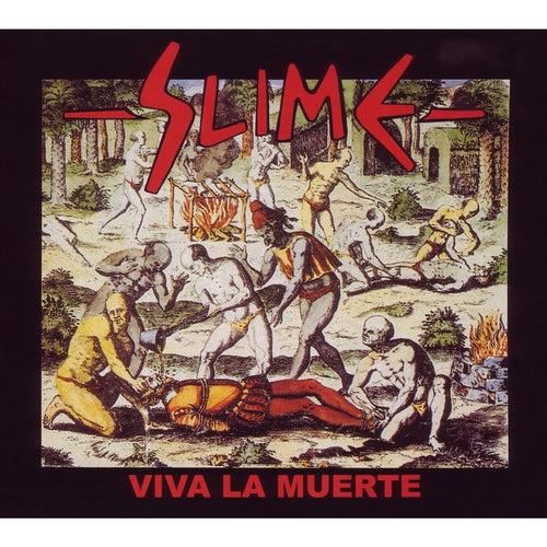 Viva la muerte von Slime