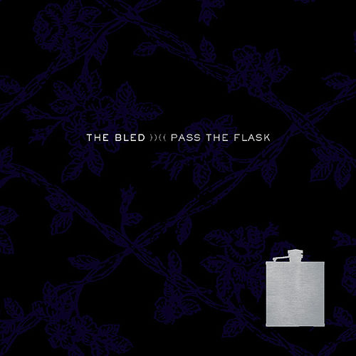 Pass The Flask by The Bled