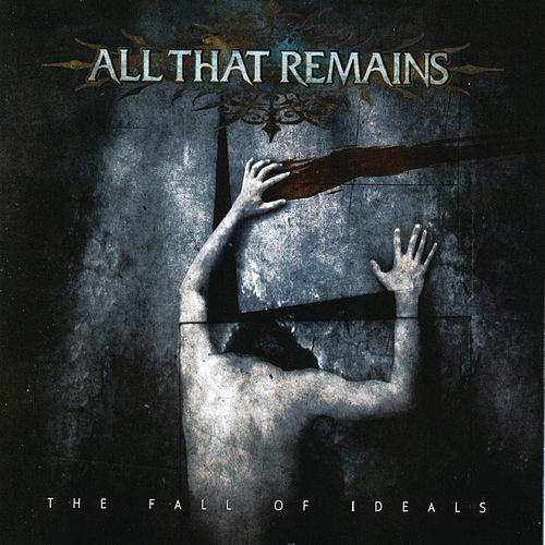 The Fall Of Ideals fra All That Remains