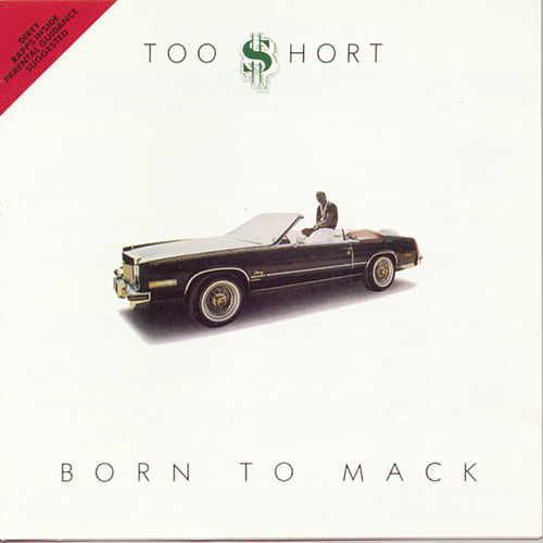 Born To Mack de Too Short
