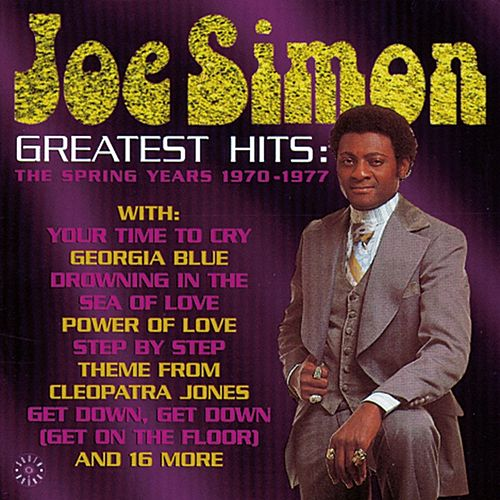 Greatest Hits: The Spring Years by Joe Simon