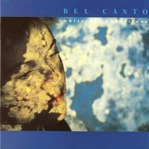 White-Out Conditions de Bel Canto