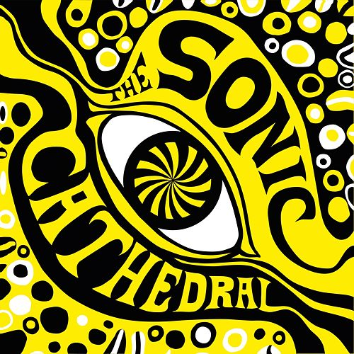 The Psychedelic Sounds Of The Sonic Cathedral by Various Artists