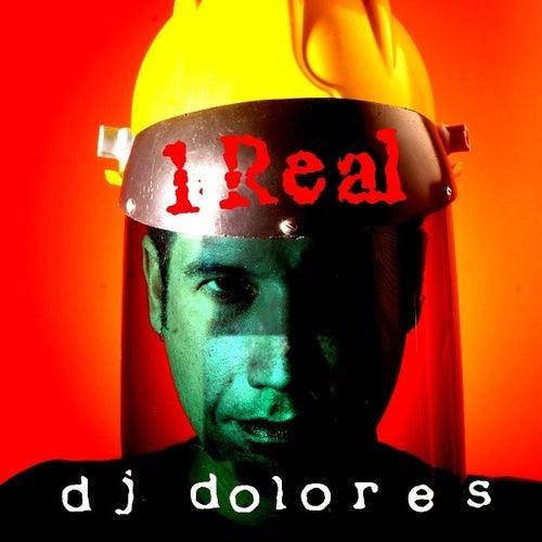 1 Real de DJ Dolores