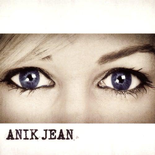 Anik Jean by Anik Jean