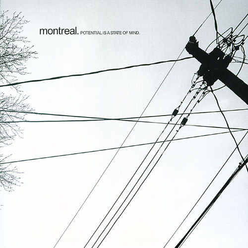 Potential is a State of Mind by Montreal