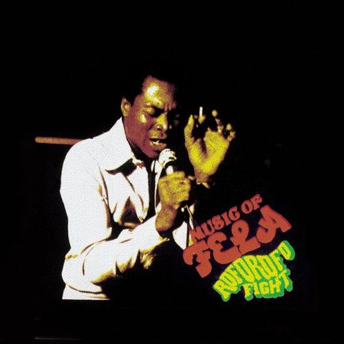 Roforofo Fight / The Fela Singles von Fela Kuti