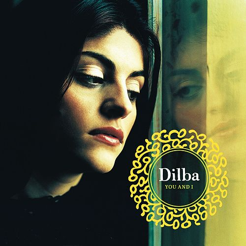 You and I by Dilba