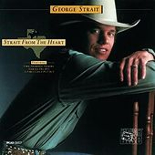 Strait From The Heart by George Strait