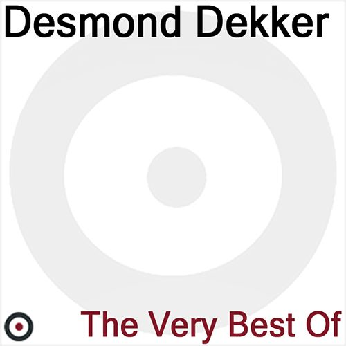 The Very Best of Desmond Dekker by Desmond Dekker