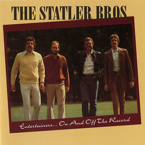 Entertainers On & Off The Record by The Statler Brothers
