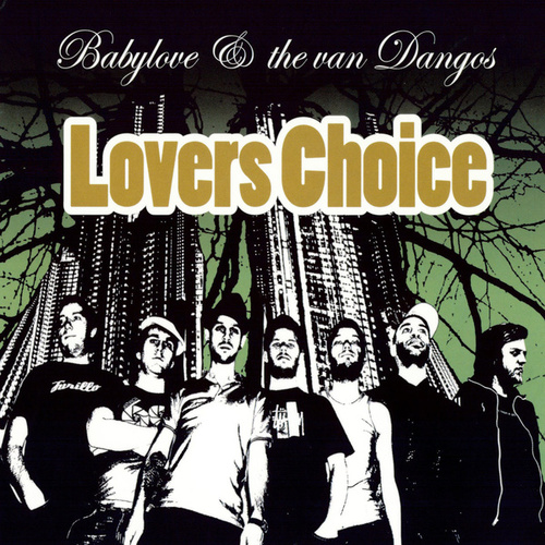 Lovers Choice by Babylove & The Vandangos