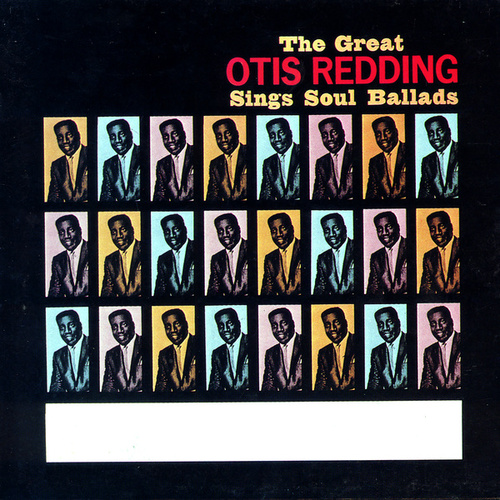The Great Otis Redding Sings Soul Ballads von Otis Redding