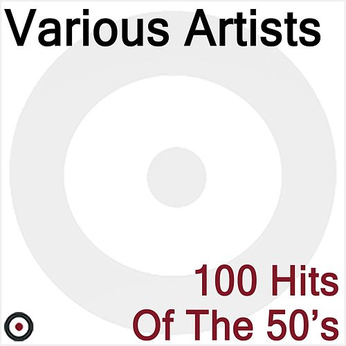 100 Hits of the 50's van Various Artists