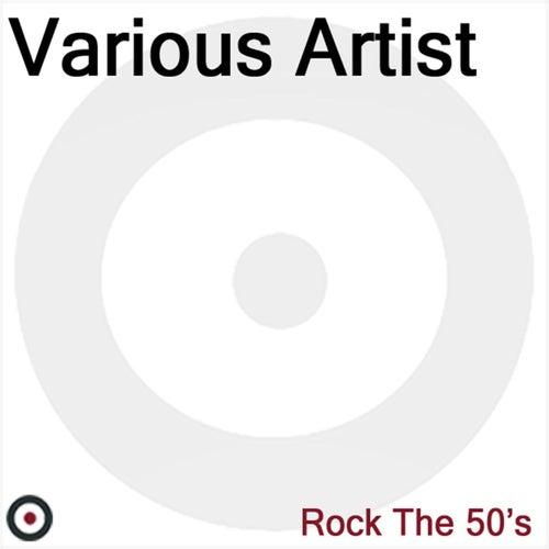 Rock the 50's de Various Artists