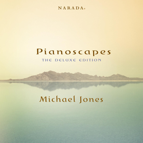 Pianoscapes: The Deluxe Edition de Michael Jones