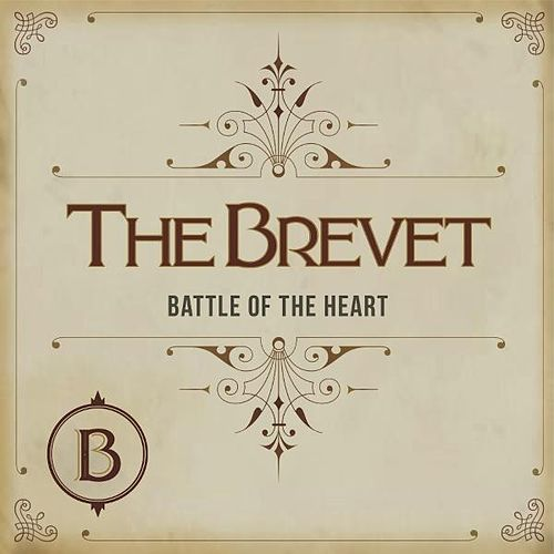 Battle of the Heart by The Brevet