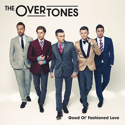 Good Ol' Fashioned Love (International Edition) de The Overtones