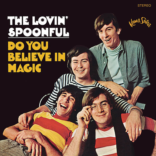 Do You Believe In Magic de The Lovin' Spoonful