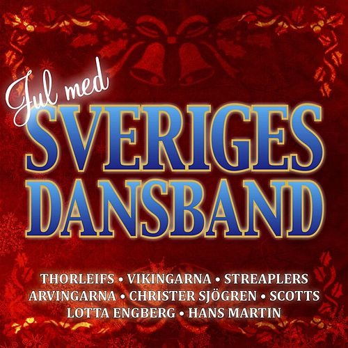 Jul med Sveriges dansband von Blandade Artister