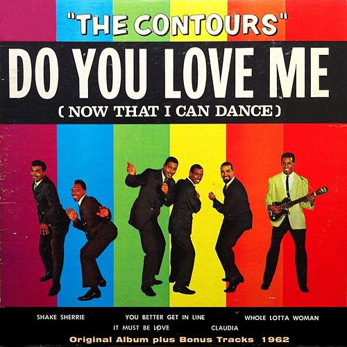 Do You Love Me (Original Album With Bonus Tracks 1962) de The Contours