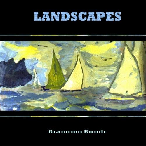 LANDSCAPES de Giacomo Bondi