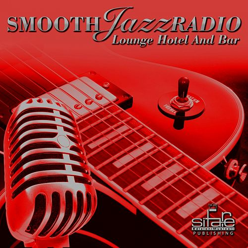 Smooth Jazz Radio, Vol. 6 (Lounge Hotel and Bar) de Francesco Digilio