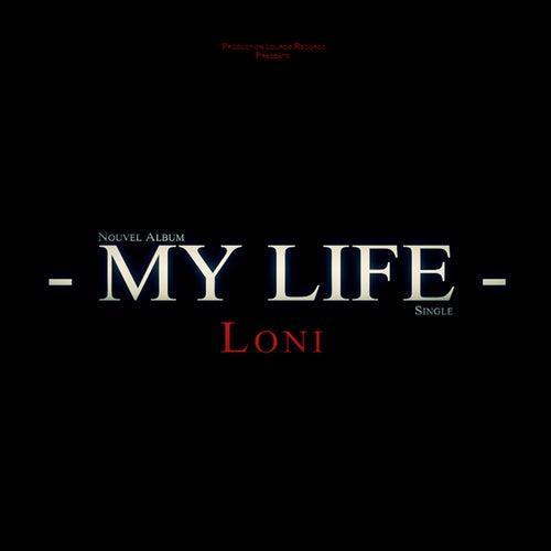 My Life - Single de Loni