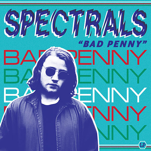 Bad Penny de Spectrals