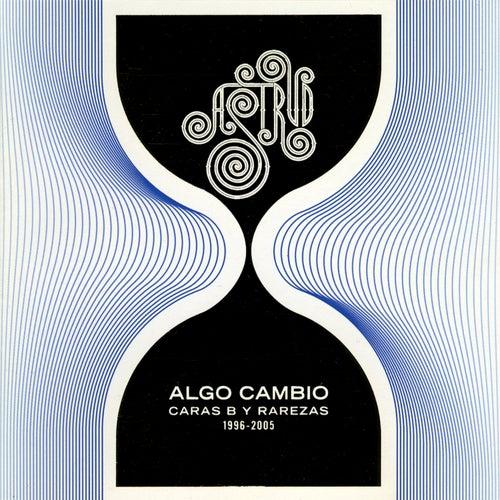 Algo Cambió by Astrud